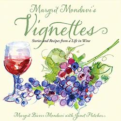 Margrit Mondavi's Vignettes
